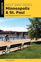 Cover image for Best bike rides Minneapolis and St. Paul : great recreational rides in the Twin Cities area / Steve Johnson.