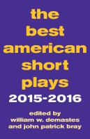 Cover image for The best American short plays, 2015-2016 / edited by William W. Demastes and John Patrick Bray.