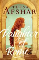 Cover image for Daughter of Rome / Tessa Afshar.