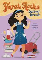 Cover image for Farah rocks summer break / by Susan Muaddi Darraj ; illustrated by Ruaida Mannaa.