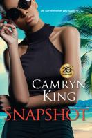 Cover image for Snapshot / Camryn King.