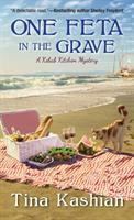 Cover image for One feta in the grave / Tina Kashian.