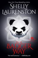 Cover image for In a badger way / Shelly Laurenston.