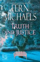 Cover image for Truth and justice / Fern Michaels.