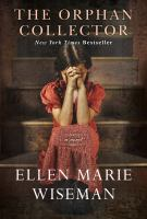 Cover image for The orphan collector / Ellen Marie Wiseman.