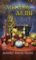 Cover image for Autumn alibi / Jennifer David Hesse.