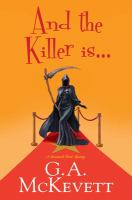 Cover image for And the killer is ... / G.A. McKevett.