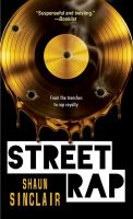 Cover image for Street rap / Shaun Sinclair.