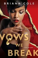 Cover image for The vows we break / Briana Cole.