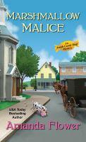 Cover image for Marshmallow malice / Amanda Flower.