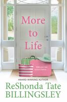 Cover image for More to life / ReShonda Tate Billingsley.