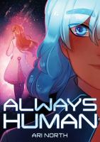 Cover image for Always human / Ari North.