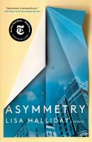 Cover image for Asymmetry / Lisa Halliday.