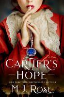 Imagen de portada para Cartier's hope / M.J. Rose.