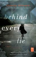 Cover image for Behind every lie / Christina McDonald.