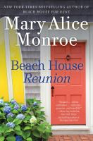 Cover image for Beach house reunion / Mary Alice Monroe.