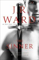 Cover image for The sinner / J.R. Ward.