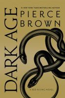 Cover image for Dark age [sound recording] / Pierce Brown.
