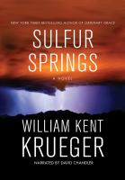 Cover image for Sulfur Springs [sound recording] / William Kent Krueger.