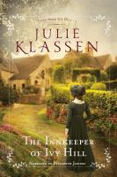 Cover image for The innkeeper of Ivy Hill [sound recording] / Julie Klassen.