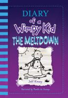 Cover image for Diary of a wimpy kid. The meltdown [sound recording] / Jeff Kinney.