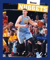 Cover image for Denver Nuggets / by K. C. Kelley.