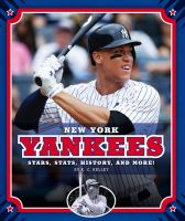 Cover image for New York Yankees : stars, stats, history, and more! / by K.C. Kelley.
