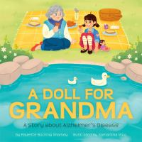Cover image for A doll for grandma / by Paulette Bochnig Sharkey ; illustrated by Samantha Woo.