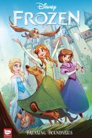 Cover image for Disney Frozen : breaking boundaries / story & script by Joe Caramagna ; art by Kawaii Creative Studios ; lettering by Richard Starkings and Comicraft's Jimmy Betancourt.