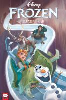 Cover image for Disney Frozen. Reunion road / story & script by Joe Caramagna ; layouts by Eduardo Francisco ; line art by Eduard Petrovich ; coloring by Yana Chinstova & Anastasiia Belousova ; lettering by Richard Starkings and Comicraft's Jimmy Betancourt.