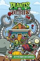 Cover image for Plants vs. zombies. Better homes and guardens / written by Paul Tobin ; art by Christianne Gillenardo-Goudreau ; colors by Heather Breckel ; letters by Steve Dutro ; cover by Christianne Gillenardo-Goudreau.
