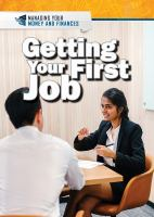Cover image for Getting your first job / Xina M. Uhl and Daniel E. Harmon.