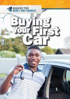 Cover image for Buying your first car / Xina M. Uhl and Daniel E. Harmon.