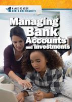 Cover image for Managing bank accounts and investments / Xina M. Uhl and Jeri Freedman.