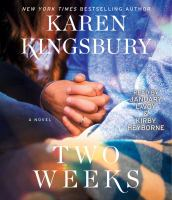 Cover image for Two weeks [sound recording] / Karen Kingsbury.