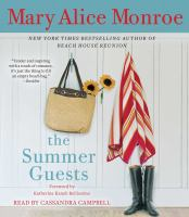 Cover image for The summer guests [sound recording] / Mary Alice Monroe.