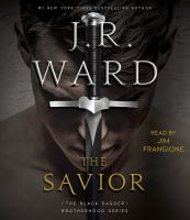 Cover image for The savior [sound recording] / J.R. Ward.