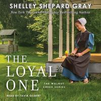 Imagen de portada para The loyal one [sound recording] / Shelley Shepard Gray.