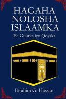 Cover image for Hagaha nolosha Islaamka : guurka iyo qoyska / Ibrahim G. Hassan.