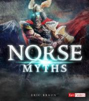 Cover image for Norse myths / by Eric Braun.