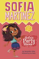 Cover image for Sofia's party shoes / by Jacqueline Jules ; illustrated by Kim Smith.