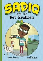 Cover image for Sadiq and the pet problem / by Siman Nuurali ; art by Anjan Sarkar.