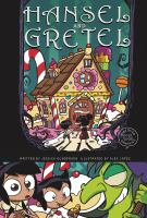 Cover image for Hansel and Gretel / by Jessica Gunderson ; illustrated by Alex Lopez.