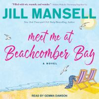 Cover image for Meet me at Beachcomber Bay [sound recording] / Jill Mansell.