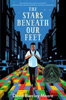 Cover image for The stars beneath our feet / David Barclay Moore.