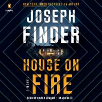 Cover image for House on fire [sound recording] / Joseph Finder.