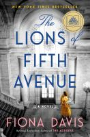 Cover image for The lions of Fifth Avenue / Fiona Davis.