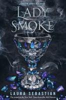 Cover image for Lady smoke / Laura Sebastian.