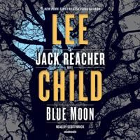 Cover image for Blue Moon (CD) [sound recording] / Lee Child.