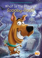 Cover image for What is the story of Scooby-Doo? / by M. D. Payne ; illustrated by Andrew Thomson.